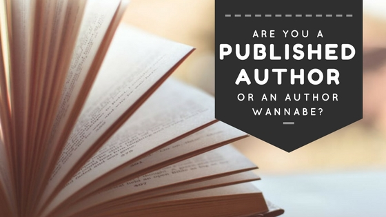 Factors That Separate Many Author Wannabes from the Published Authors